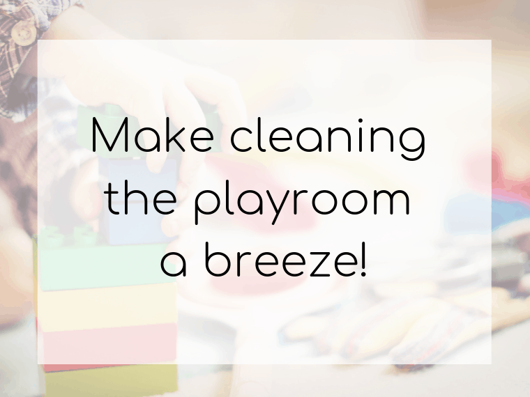 6 easy hacks to make cleaning the playroom a breeze