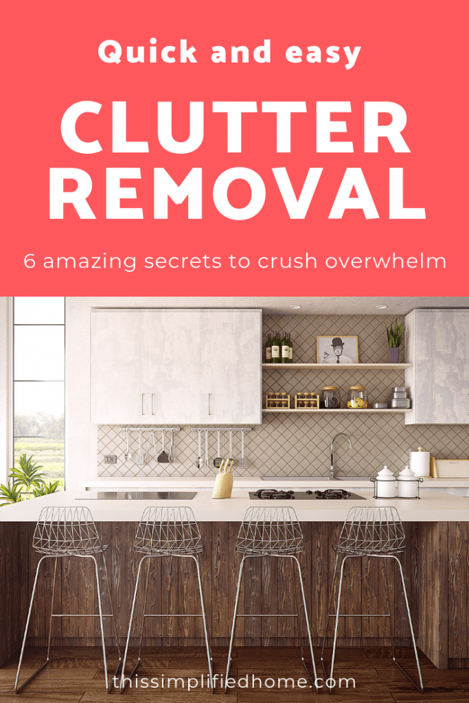 Quick and easy clutter removal - image for Pinterest