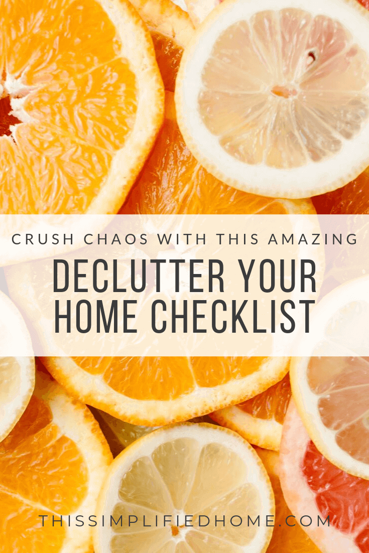 Crush Chaos with This Amazing Declutter Your Home Checklist