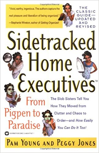 "Front cover of ""Sidetracked Home Executives"" by Pam Young and Peggy Jones 