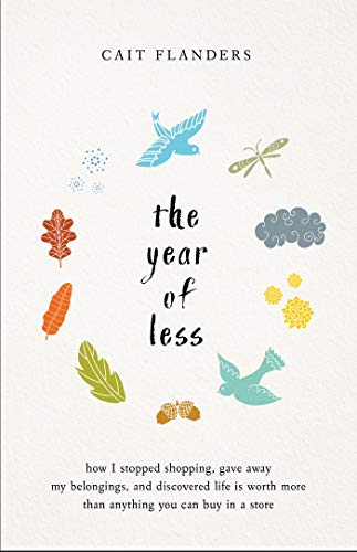 "Front cover of ""The Year of Less"" by Cait Flanders 